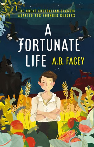 A Fortunate Life for younger readers