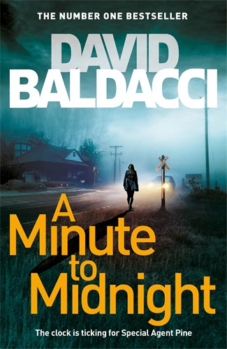 David Baldacci: A Minute to Midnight: An Atlee Pine Novel 2