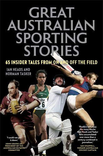 Ian Heads: Great Australian Sporting Stories