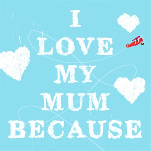 Petra James: I Love My Mum Because